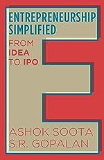 Entrepreneurship Simplified: From Idea to IPO
