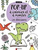 Les dinosaures : Pop-up à colorier et à monter