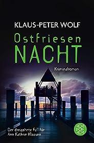 Ostfriesennacht: Kriminalroman (Ann Kathrin Klaasen ermittelt 13)