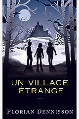 Un village étrange (Histoires étranges t. 2) Format Kindle