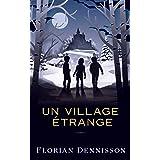 Un village étrange (Histoires étranges t. 2)