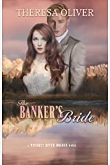 The Banker's Bride: Sweet Historical Romance (Whiskey River Brides Book 5) Kindle Edition