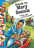 Hoorah for Mary Seacole (Hopscotch: Histories)