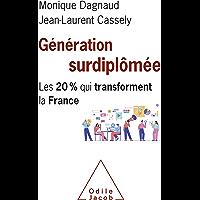 Génération surdiplômée: Les 20 % qui transforment la France (OJ.SC.HUMAINES)
