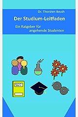 Der Studium-Leitfaden: Ein Ratgeber für angehende Studenten Kindle Ausgabe