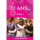 20 ans...: Tome 1