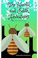The Harold and Edith Adventures: (Curmudgeon Avenue #2) Kindle Edition