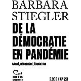 De la démocratie en Pandémie: Santé, recherche, éducation