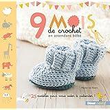 9 mois de crochet en attendant bébé: 25 modèles pour vous aider à patienter !