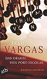 Das Orakel von Port-Nicolas: Kriminalroman (Kommissar Kehlweiler ermittelt/ Die drei Evangelisten 2)