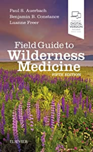 Field Guide to Wilderness Medicine, 5e