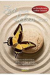 Zeit zum Leben 2020: Lebensfreude-Kalender von Bestsellerautor Lothar Seiwert - 2 Wochen 1 Seite - Ferientermine - Format: 16,5 x 24 cm Kalender