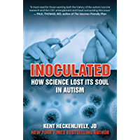 Inoculated: How Science Lost Its Soul in Autism (Children's Health Defense) (English Edition)