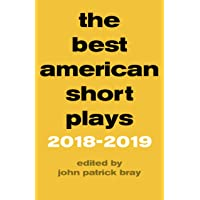 The Best American Short Plays 2018-2019