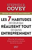 Les 7 habitudes de ceux qui réussissent tout ce qu'ils entreprennent (French Edition)