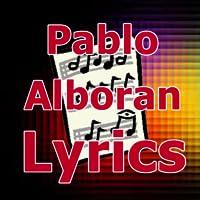 Lyrics for Pablo Alboran