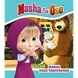 Masha hace travesuras (Hachette Infantil - Masha Y El Oso - Cuentos)