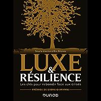 Luxe et résilience : Les clés pour rebondir face aux crises (Hors Collection)