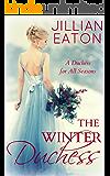 The Winter Duchess (A Duchess for All Seasons Book 1)