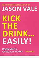 Kick the Drink. . .Easily! Paperback