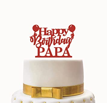 SYGA Red Happy Birthday Papa Cake Topper For Birthday Party