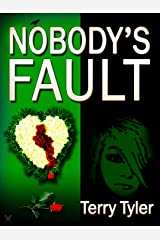Nobody's Fault Kindle Edition