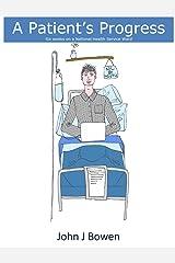 A Patient's Progress Kindle Edition