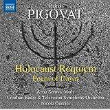 Pigovat: Holocaust Requiem & Poem of Dawn
