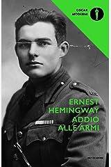 Addio alle armi (Oscar scrittori moderni Vol. 396) Formato Kindle