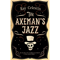 The Axeman's Jazz (City Blues Quartet Book 1) (English Edition)