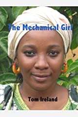 The Mechanical Girl: Rags to riches for Fatou (Malinding Book 3) Kindle Edition