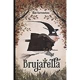 Brujarella (Narrativa ilustrada)