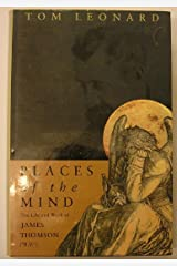 Places of the Mind: Life and Work of James Thomson Hardcover
