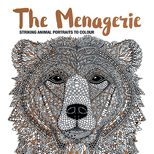The Menagerie: Animal Portraits to Colour (Art Therapy) -