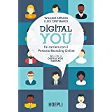 Digital you. Fai carriera con il personal branding online