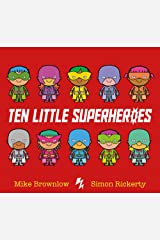 Ten Little Superheroes Paperback