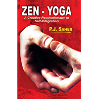 Zen - Yoga: A Creative Psychotheraphy to Self-Integration