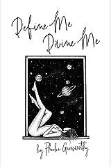 Define Me Divine Me: a Poetic Display of Affection Paperback