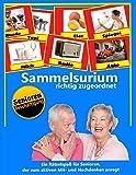 Sammelsurium: richtig zugeordnet (Ein Rätselspaß für Senioren / Seniorenbeschäftigung, Band 1)
