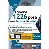 Concorso 1226 posti Agenzia Dogane e Monopoli: Teoria e test per la prova preselettiva