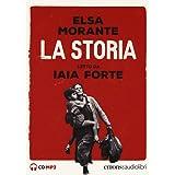 La storia letto da Iaia Forte. Audiolibro. 3 CD Audio formato MP3