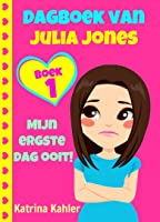 Dagboek van Julia Jones - Boek 1: Mijn ergste dag ooit!