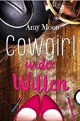 Cowgirl wider Willen Kindle Ausgabe