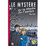 Le Mystère de la fillette de l'ombre (French Edition)