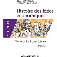 Histoire des idées économiques - 5e éd. - Tome 1 : De Platon à Marx: Tome 1 : De Platon à Marx