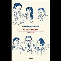 Rive Gauche: Arte, passione e rinascita a Parigi 1940-1950 (Frontiere Einaudi)