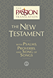 The Passion Translation New Testament (2nd Edition): With Psalms, Proverbs and Song of Songs (English Edition)