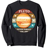 Never Forget Pluto Retro Style Funny Space - Science Gift Sweatshirt