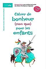 Cahier de bonheur (rien que) pour les enfants: Éducation sexuelle, relationnelle et affective Format Kindle