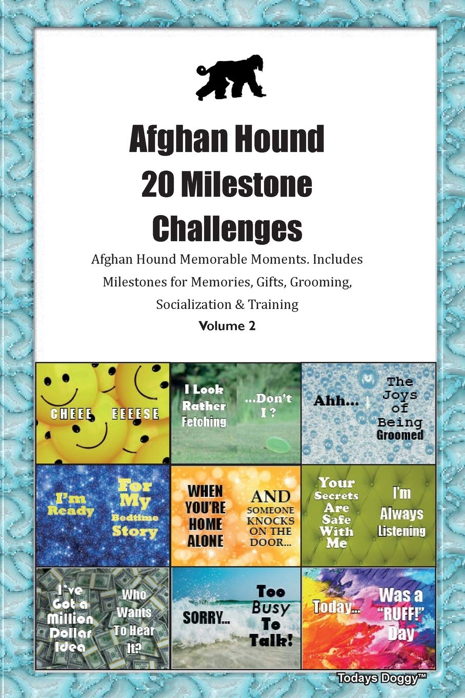 Afghan Hound 20 Milestone Challenges Afghan Hound Memorable Moments.Includes Milestones for Memories, Gifts, Grooming…